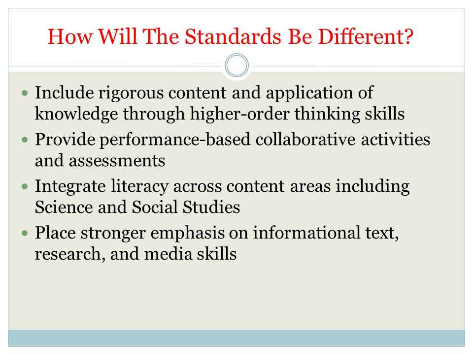 How Will The Standards Be Different