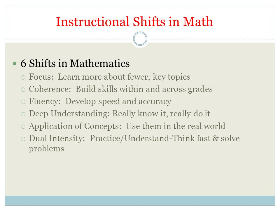 Instructional Shifts in Math