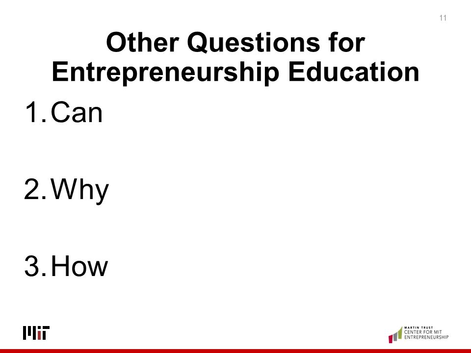Other Questions for Entrepreneurship Education