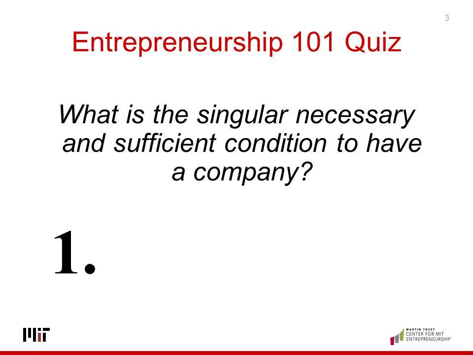Entrepreneurship 101 Quiz