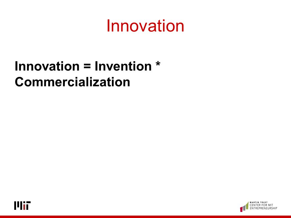 Innovation Innovation = Invention * Commercialization DOE Confidential