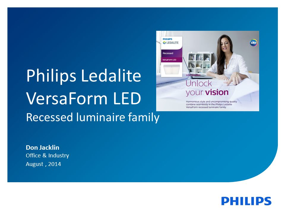 Philips Ledalite VersaForm LED Recessed luminaire family Don Jacklin