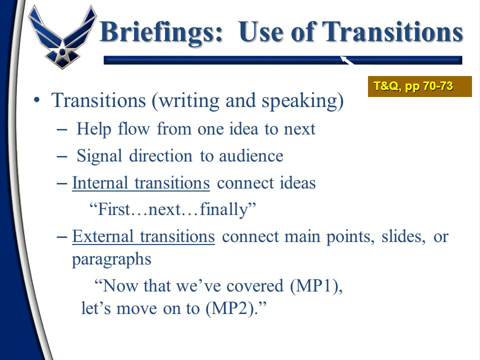 Briefings: Use of Transitions