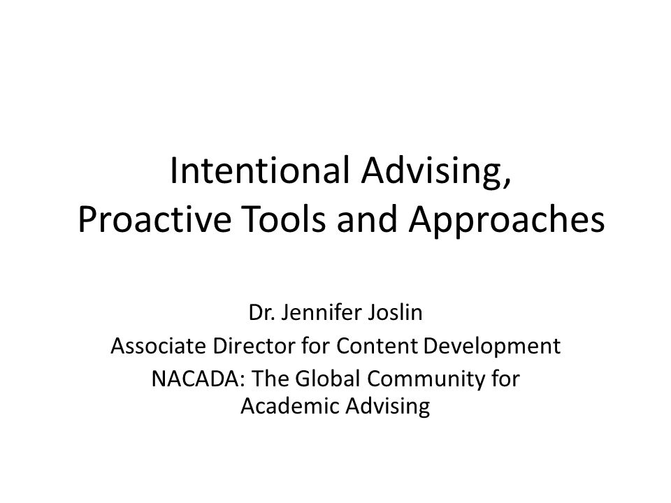 Intentional Advising, Proactive Tools and Approaches