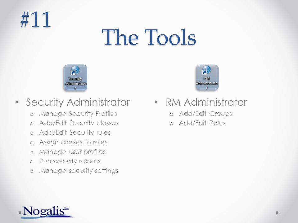 #11 The Tools Security Administrator RM Administrator