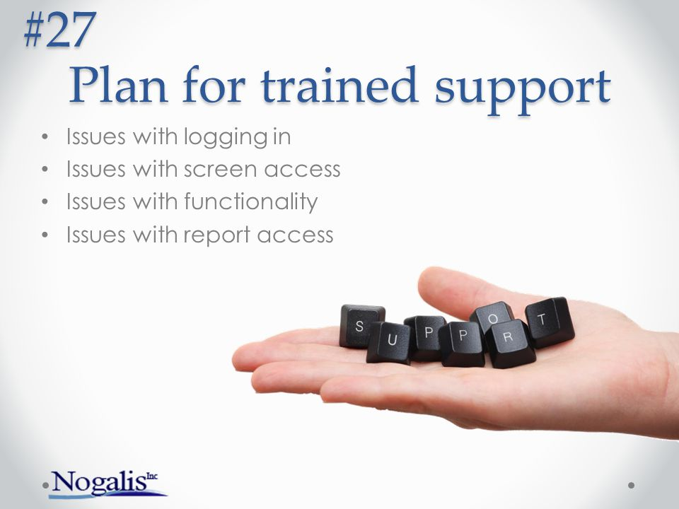 Plan for trained support