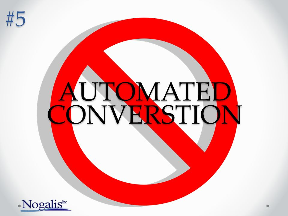 AUTOMATED CONVERSTION