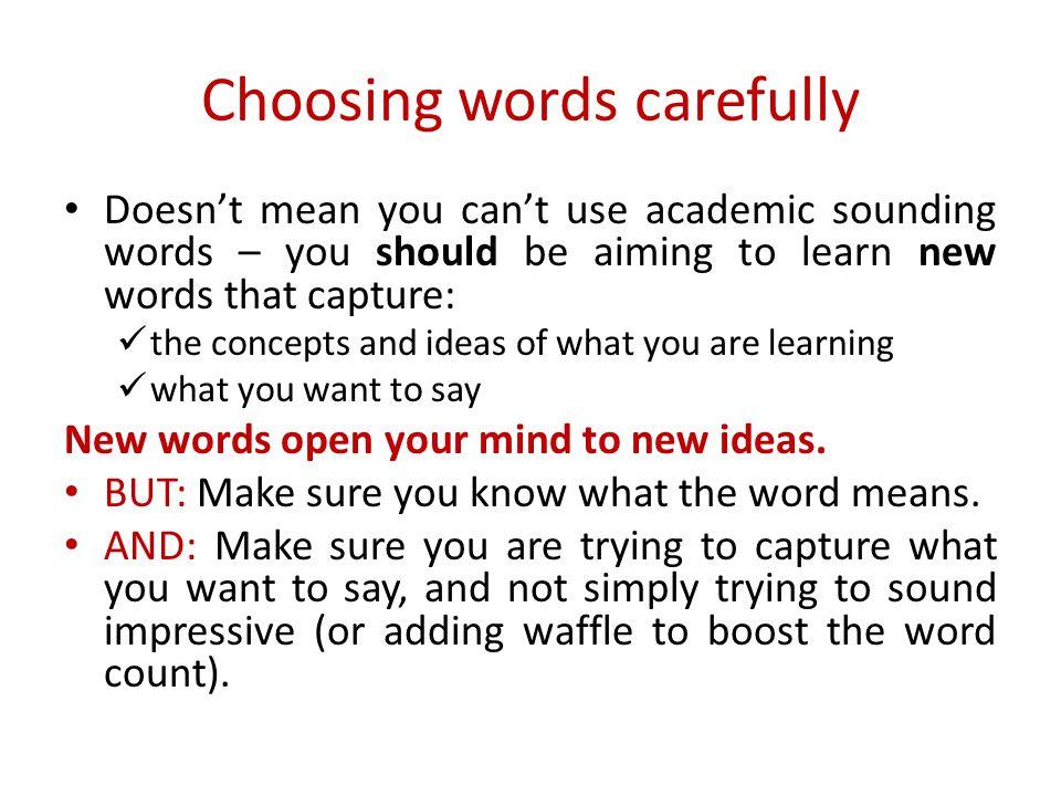 Choosing words carefully