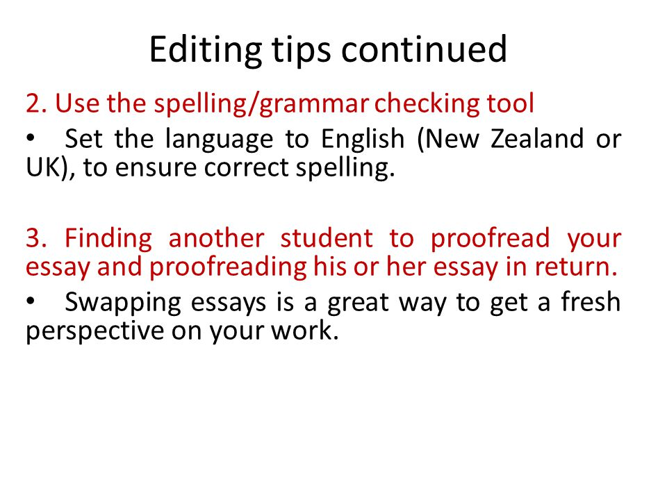 Editing tips continued