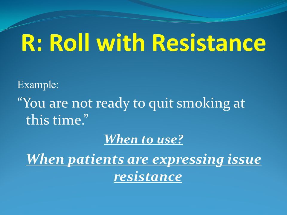R: Roll with Resistance