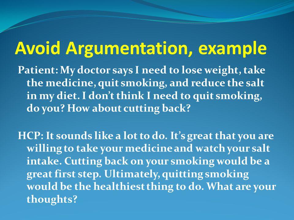 Avoid Argumentation, example