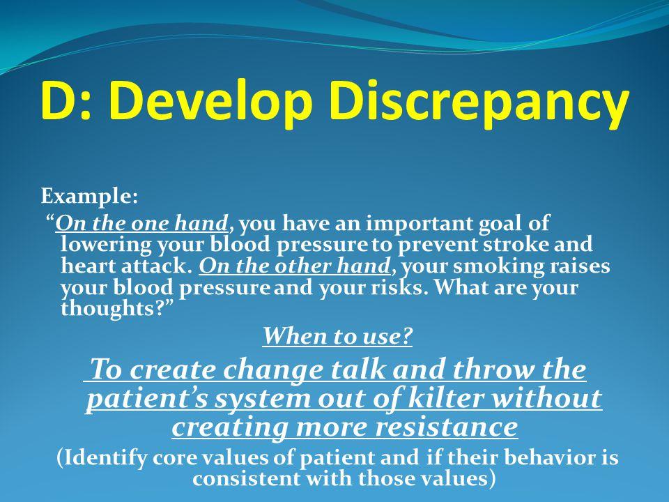 D: Develop Discrepancy
