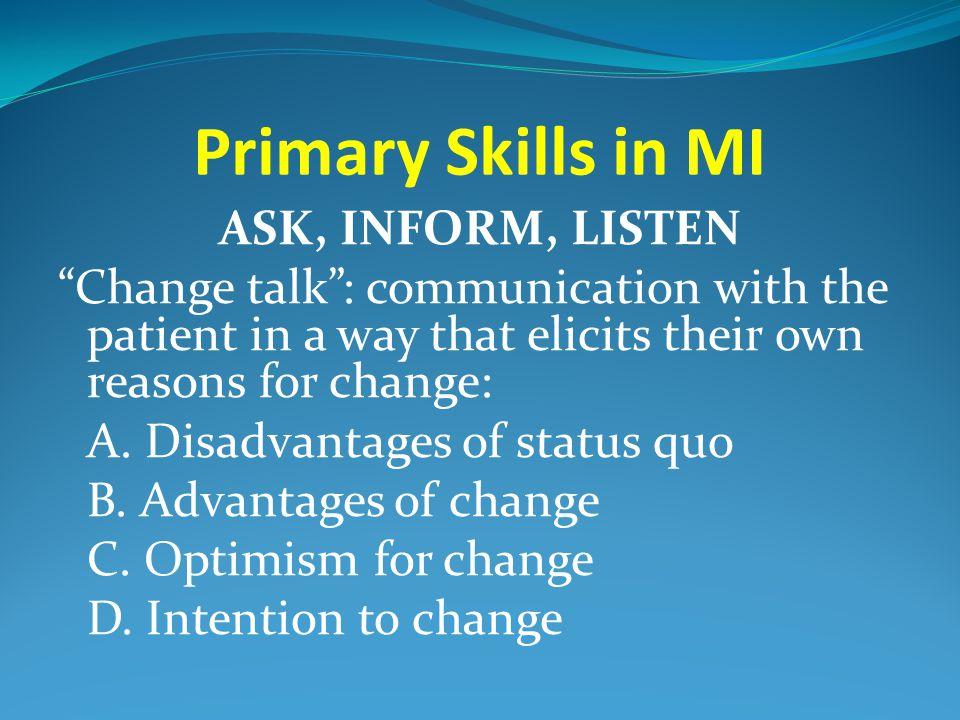 Primary Skills in MI
