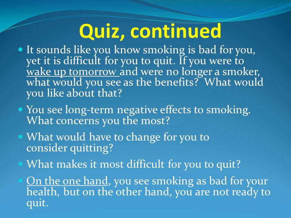 Quiz, continued