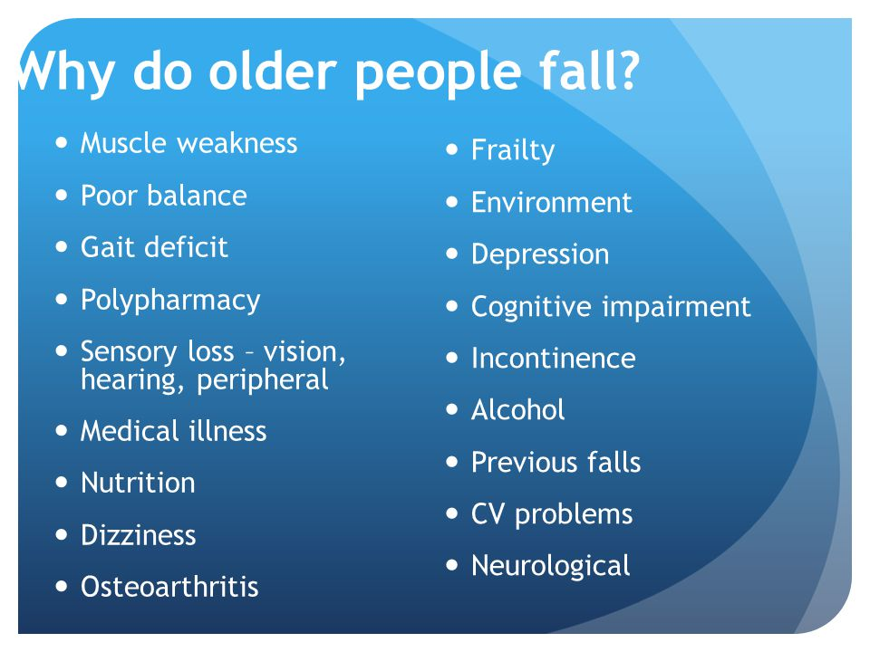 Why do older people fall
