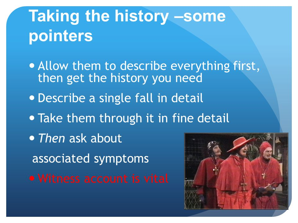 Taking the history –some pointers