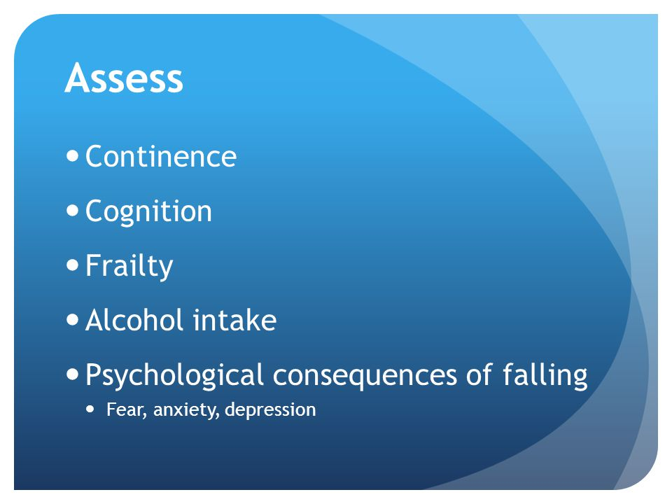 Assess Continence Cognition Frailty Alcohol intake