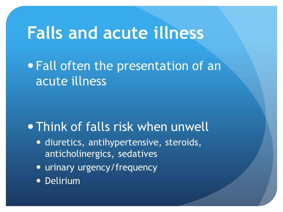 Falls and acute illness