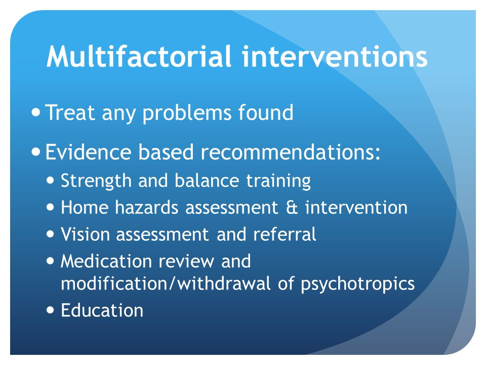 Multifactorial interventions