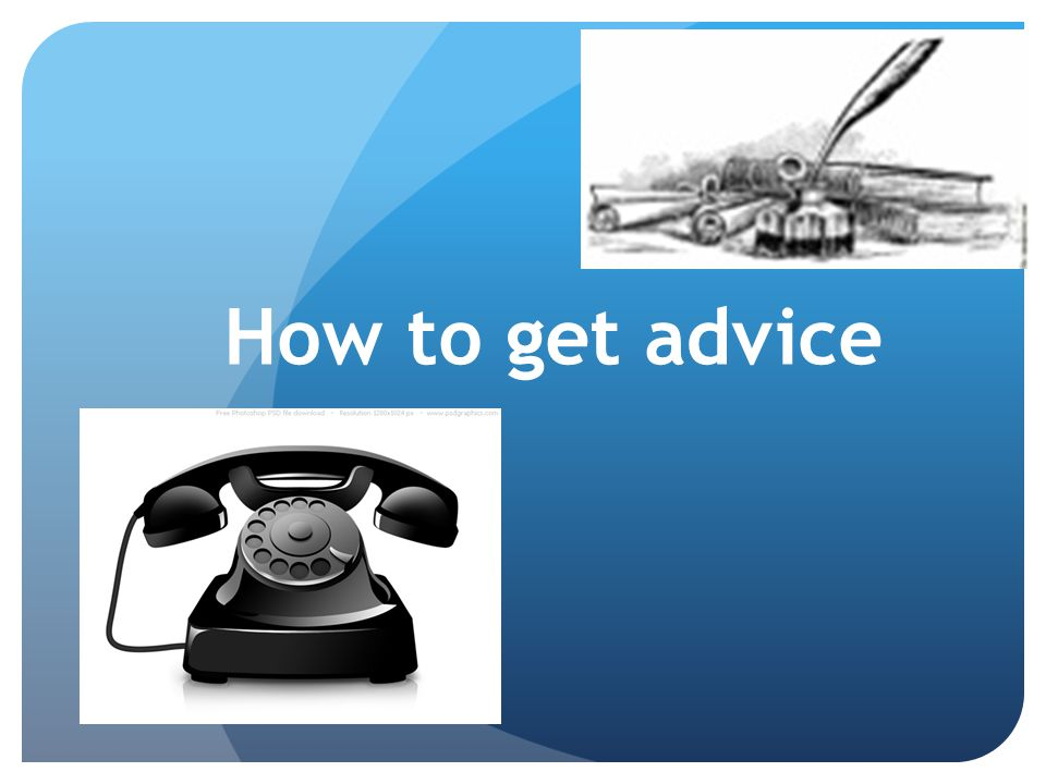 How to get advice