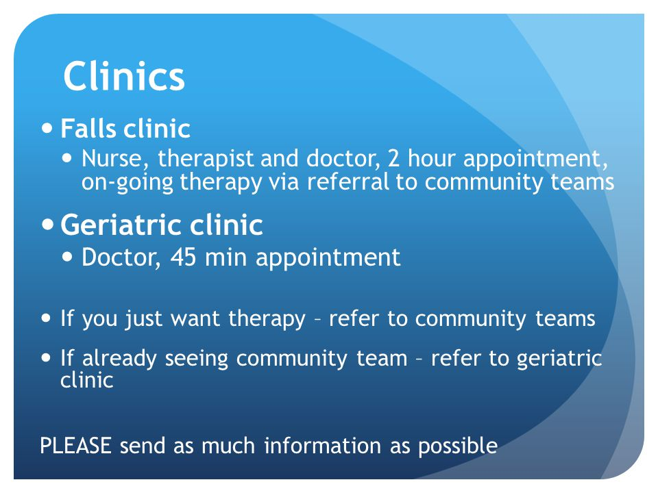 Clinics Geriatric clinic Falls clinic Doctor, 45 min appointment