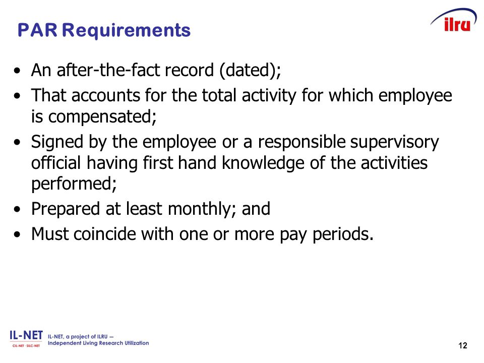 PAR Requirements An after-the-fact record (dated);