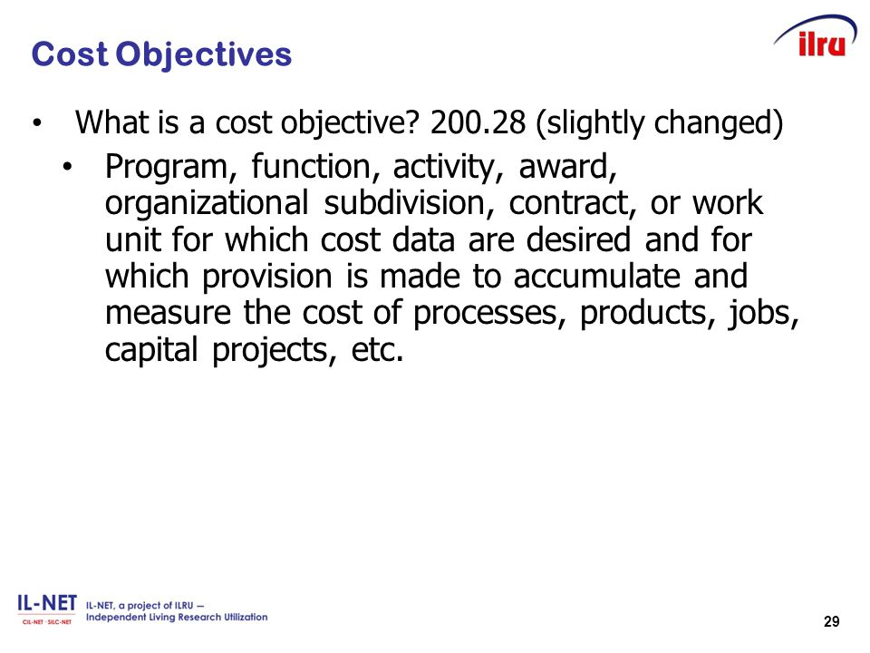 Cost Objectives What is a cost objective 200.28 (slightly changed)