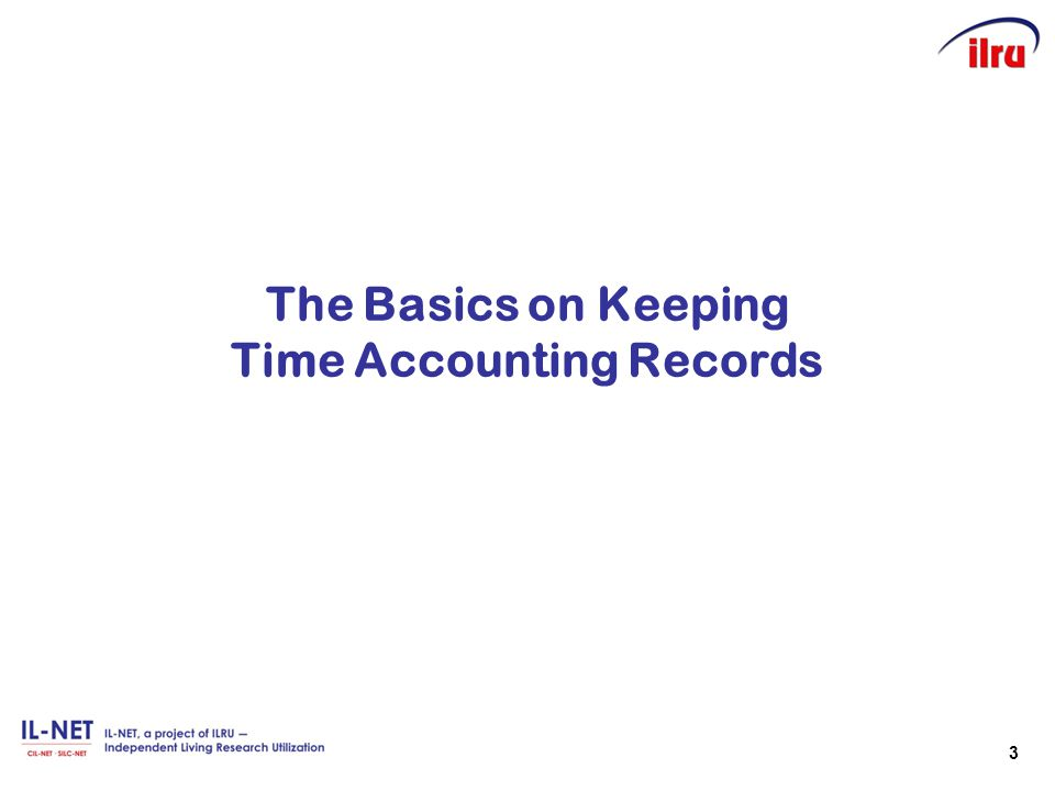 The Basics on Keeping Time Accounting Records