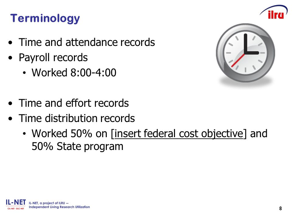 Terminology Time and attendance records Payroll records