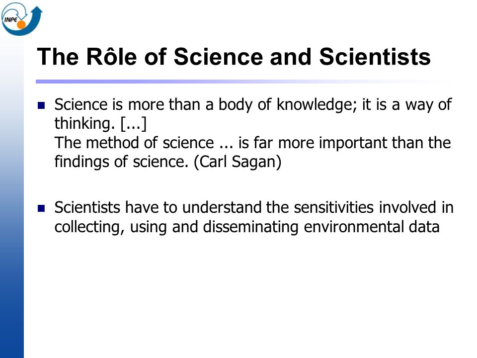 The Rôle of Science and Scientists