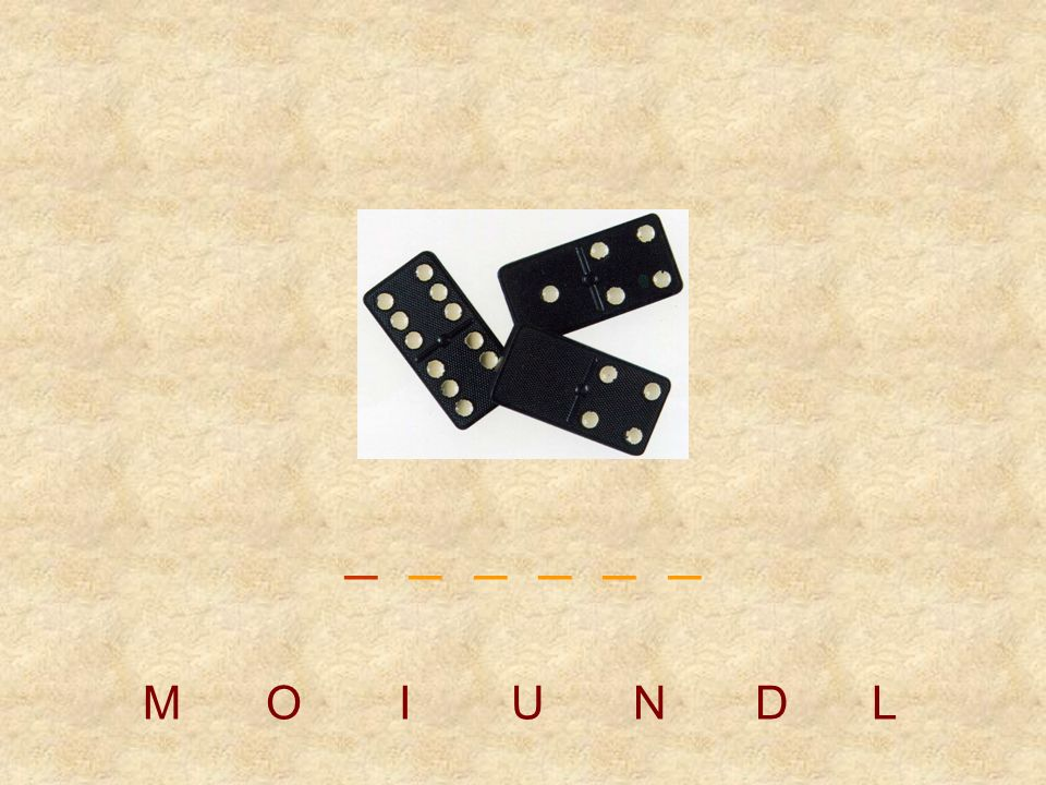 _ _ _ _ _ _ M O I U N D L
