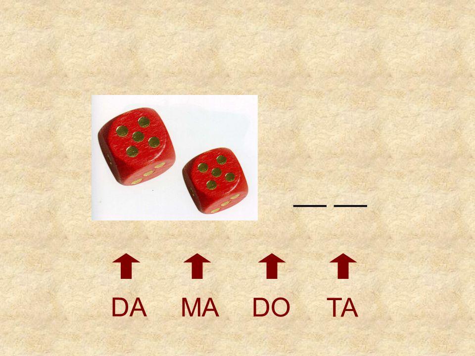 __ __ DA MA DO TA