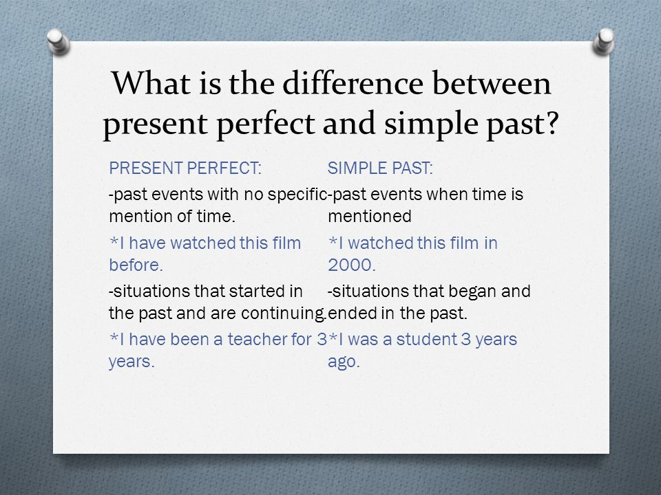 What is the difference between present perfect and simple past