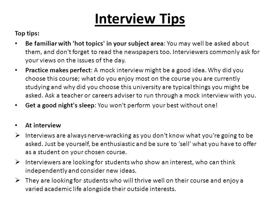 Interview Tips Top tips: