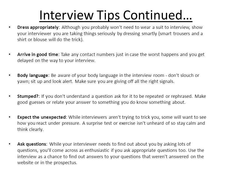 Interview Tips Continued…