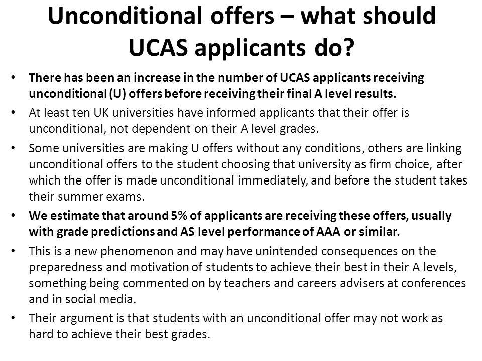 Unconditional offers – what should UCAS applicants do