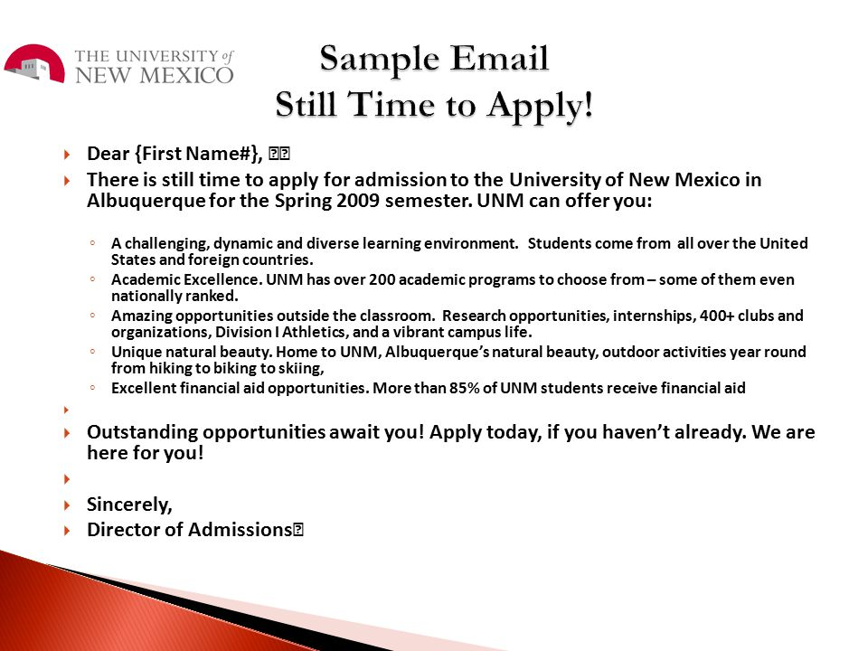 Sample Email Still Time to Apply!