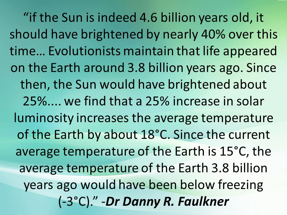 (-3°C). -Dr Danny R. Faulkner