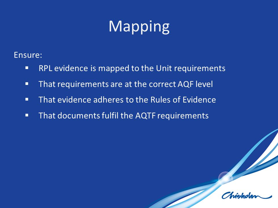 Mapping Ensure: RPL evidence is mapped to the Unit requirements