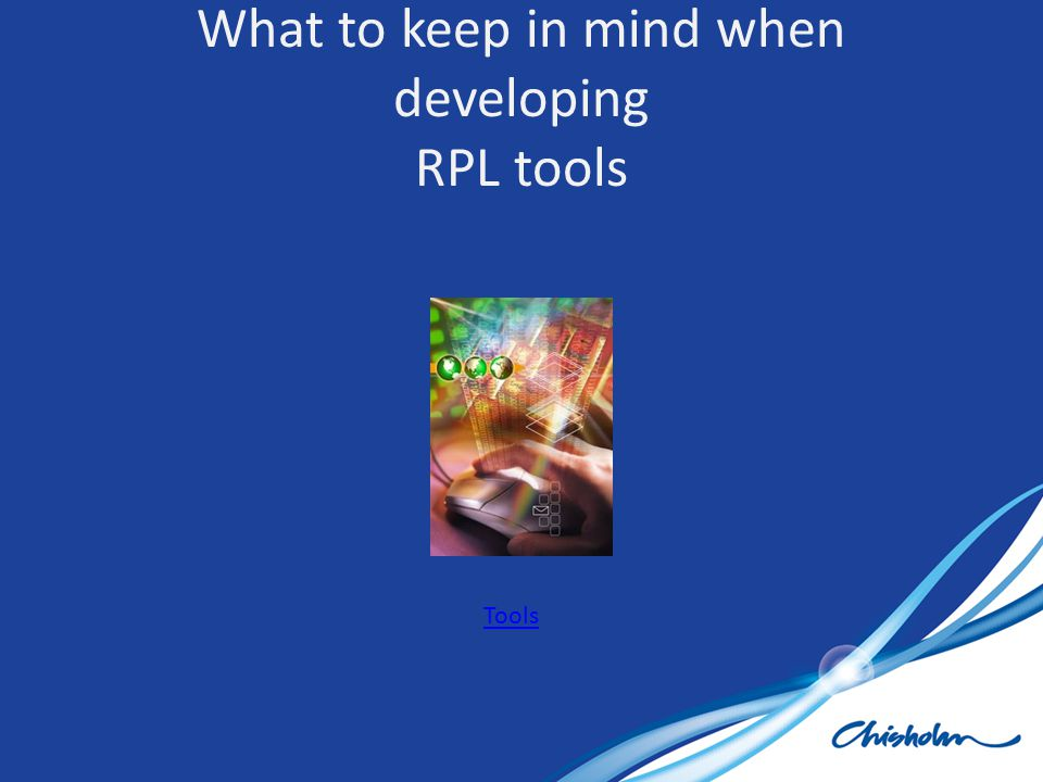 What to keep in mind when developing RPL tools