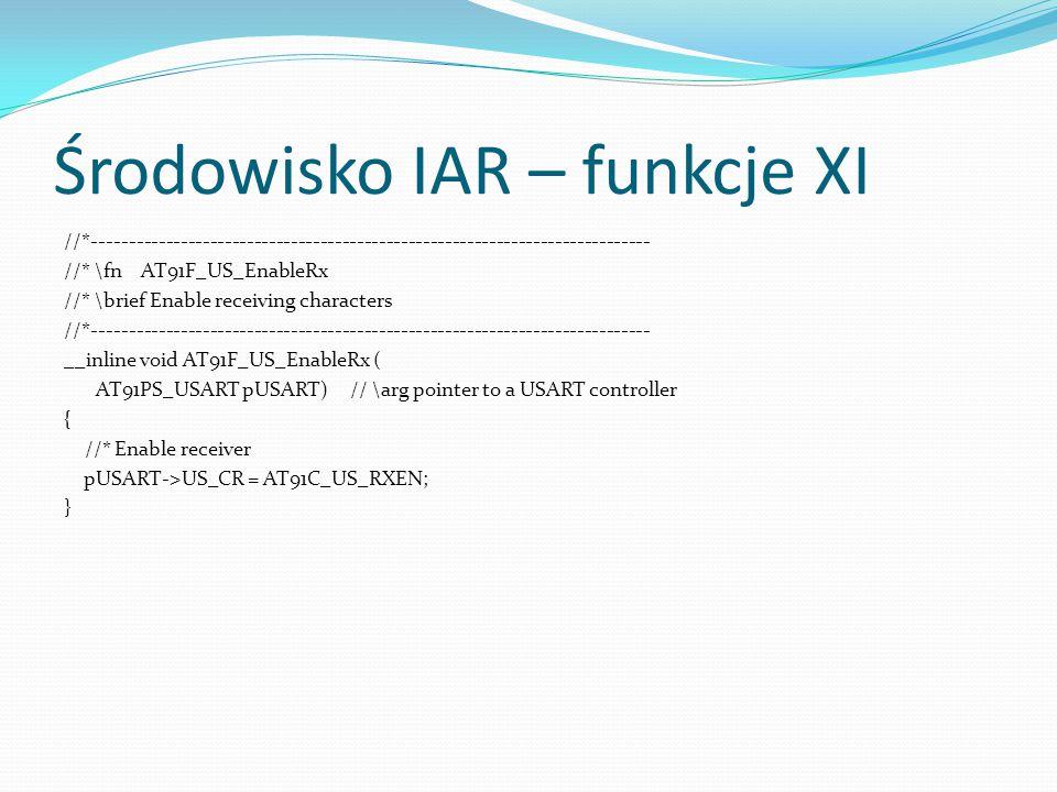 Środowisko IAR – funkcje XI