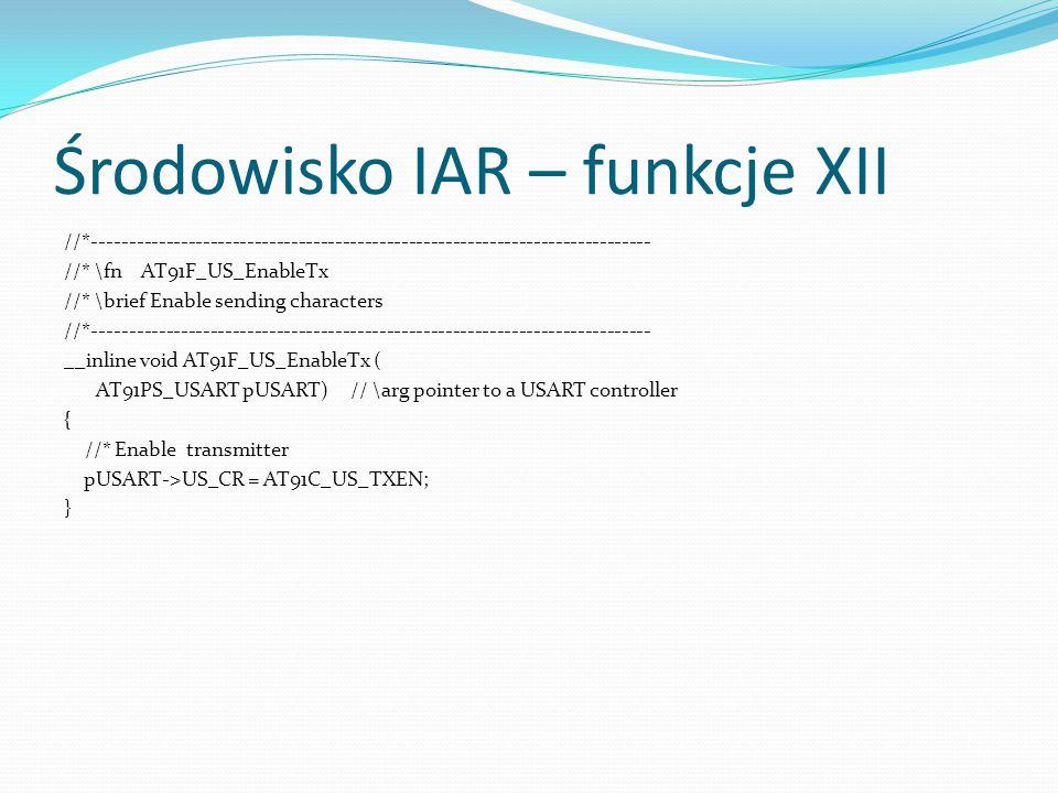 Środowisko IAR – funkcje XII