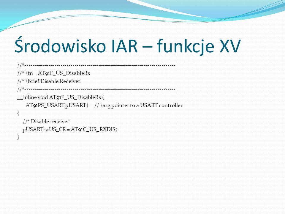 Środowisko IAR – funkcje XV