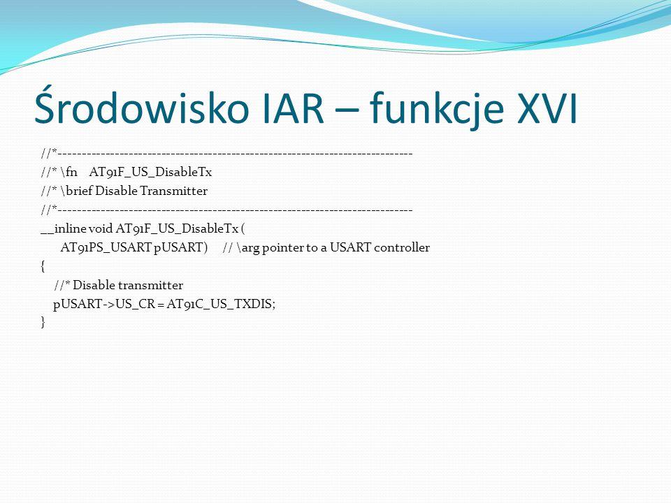 Środowisko IAR – funkcje XVI