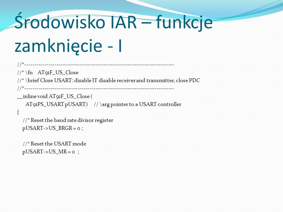 Środowisko IAR – funkcje zamknięcie - I
