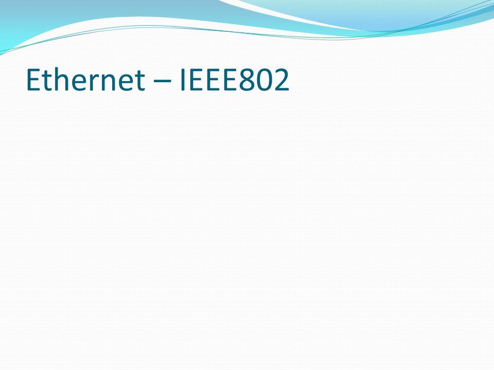 Ethernet – IEEE802
