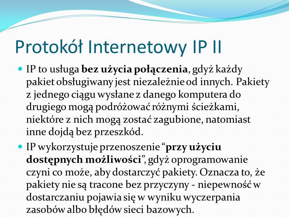 Protokół Internetowy IP II