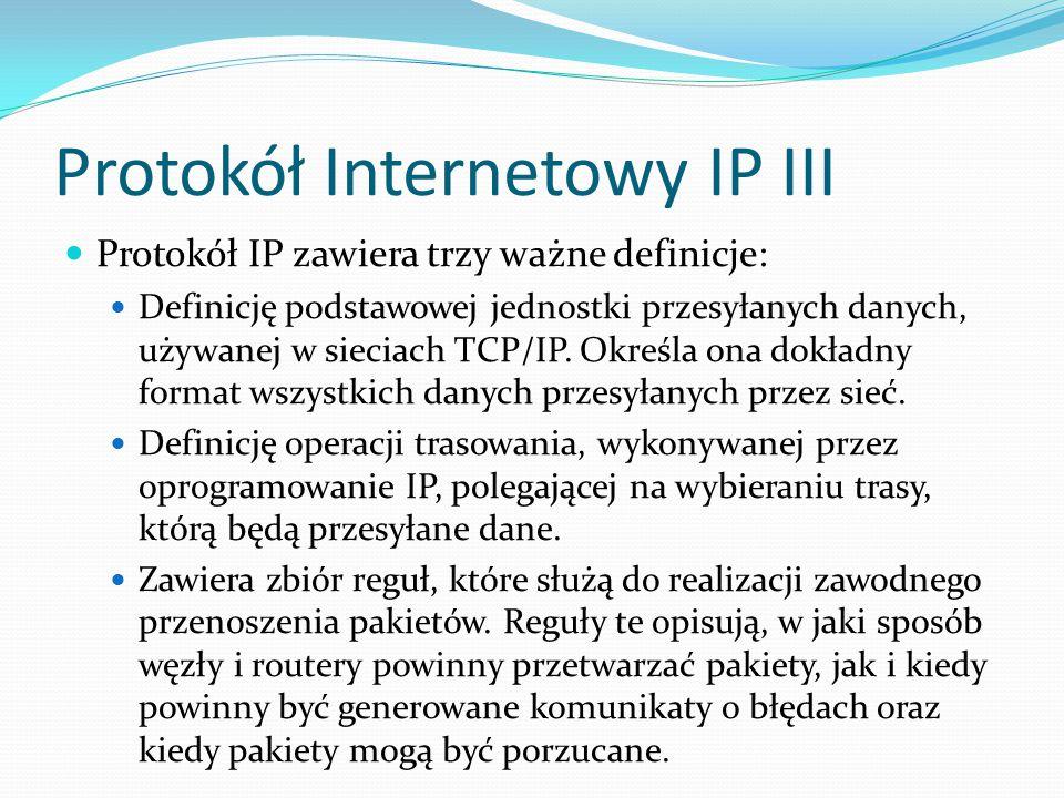 Protokół Internetowy IP III