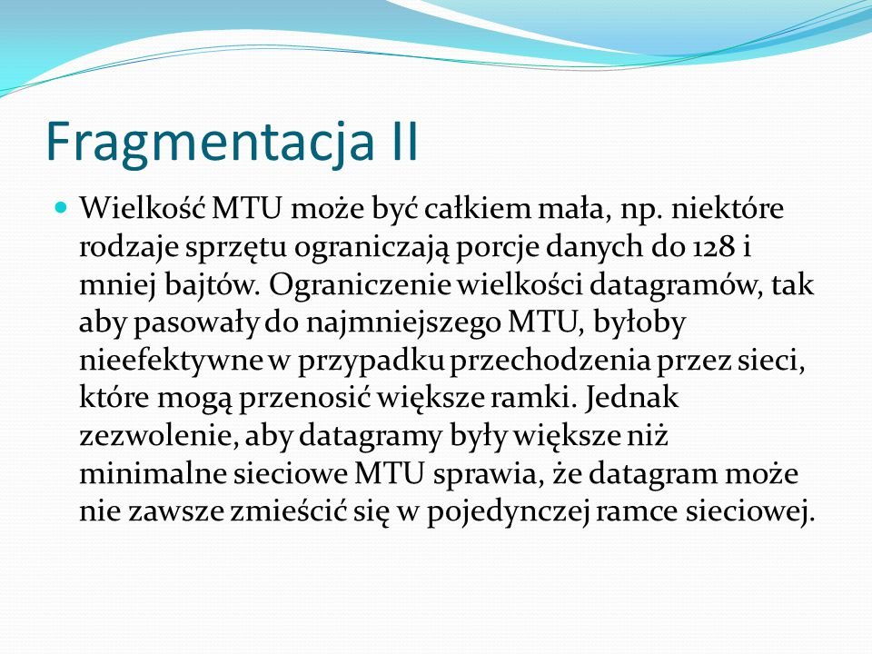 Fragmentacja II
