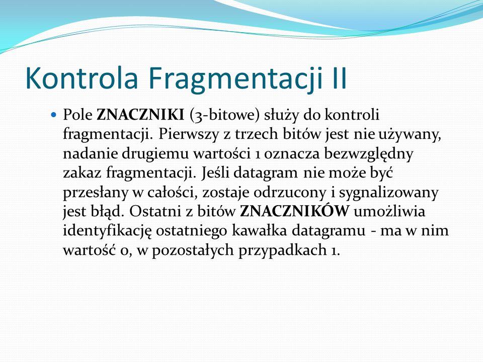 Kontrola Fragmentacji II